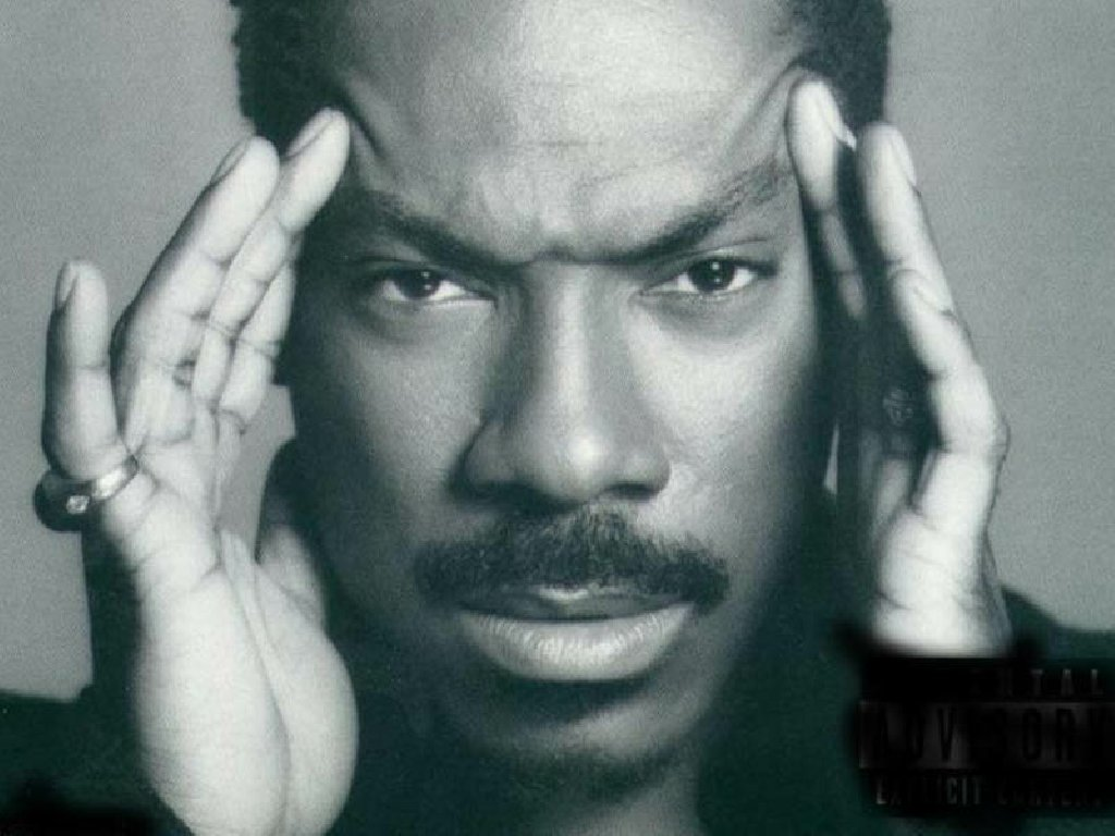 When I was younger my favourite actor was Eddie Murphy