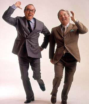 Eric Morecambe and Ernie Wise 1.