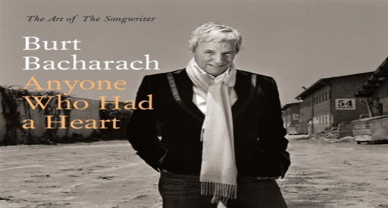 Burt Bacharach -Anyone who had a heart.