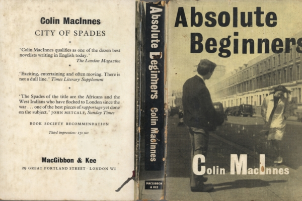 Colin Macinnes : Writer of Modern Life