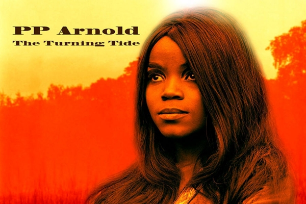 The Turning Tide by P.P. Arnold (Released October 2017) on ZANI